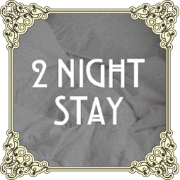 TWO NIGHT PACKAGE